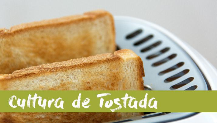 Cultura de tostada, recetas para empezar el día con energía