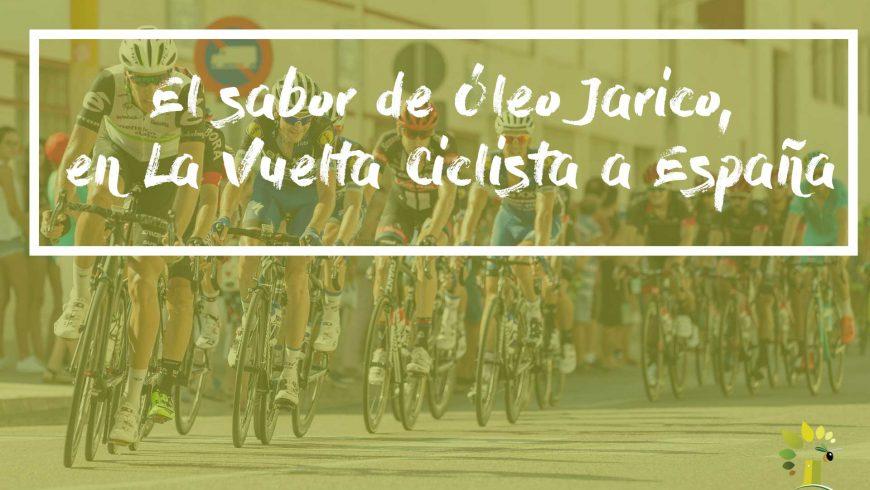 El sabor de Óleo Jarico, en La Vuelta Ciclista a España